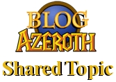 Blog Azeroth Shared Topic